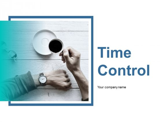 Time Control Ppt PowerPoint Presentation Model Ideas