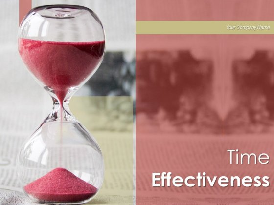 Time Effectiveness Businessman Dollars Ppt PowerPoint Presentation Complete Deck