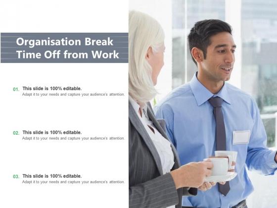 Time_For_A_Break_From_Presentation_Time_Organisation_Work_Ppt_PowerPoint_Presentation_Complete_Deck_Slide_10