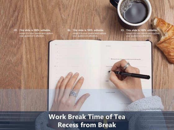Time_For_A_Break_From_Presentation_Time_Organisation_Work_Ppt_PowerPoint_Presentation_Complete_Deck_Slide_12