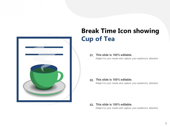 Time_For_A_Break_From_Presentation_Time_Organisation_Work_Ppt_PowerPoint_Presentation_Complete_Deck_Slide_3
