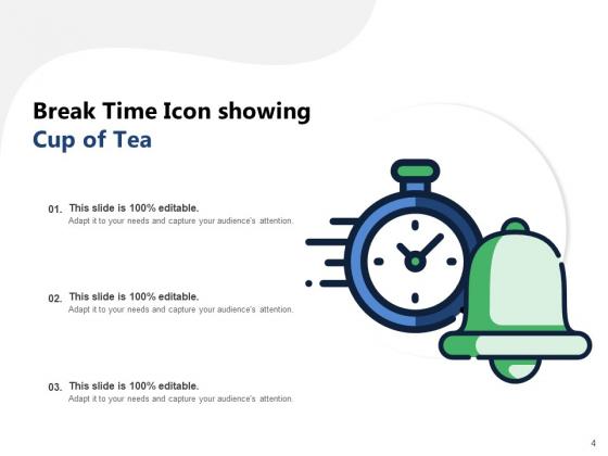 Time_For_A_Break_From_Presentation_Time_Organisation_Work_Ppt_PowerPoint_Presentation_Complete_Deck_Slide_4