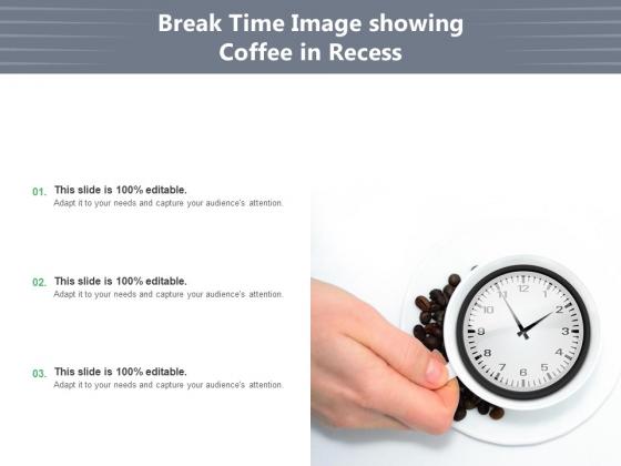 Time_For_A_Break_From_Presentation_Time_Organisation_Work_Ppt_PowerPoint_Presentation_Complete_Deck_Slide_5