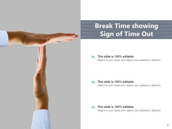 Time_For_A_Break_From_Presentation_Time_Organisation_Work_Ppt_PowerPoint_Presentation_Complete_Deck_Slide_6