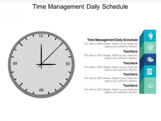 Time Management Daily Schedule Ppt PowerPoint Presentation Show Skills Cpb