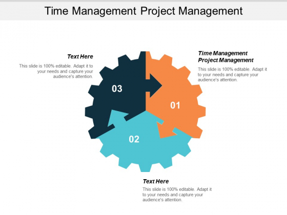 Time Management Project Management Ppt PowerPoint Presentation Styles Inspiration Cpb