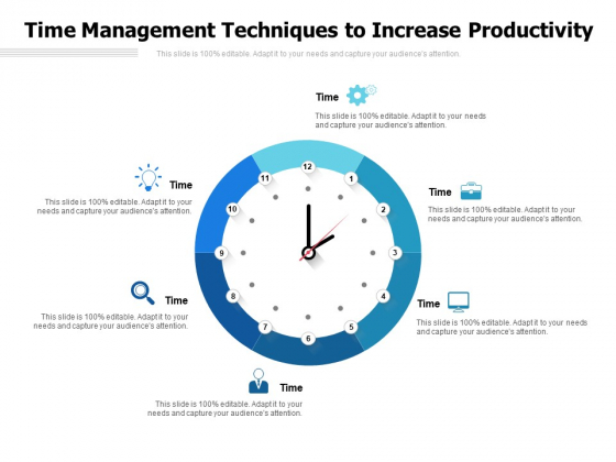 Time Management Techniques To Increase Productivity Ppt Powerpoint Presentation Summary Graphics Pictures