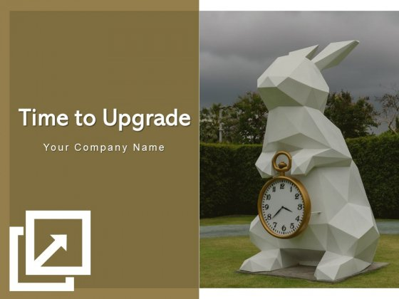Time To Upgrade Time Bar Laptop Ppt PowerPoint Presentation Complete Deck