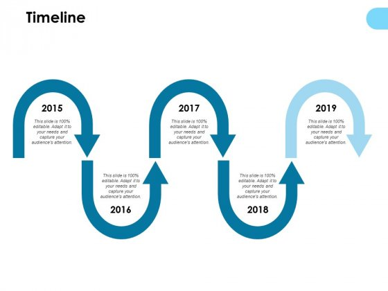 Timeline 2015 To 2019 Ppt PowerPoint Presentation Infographics Example Topics