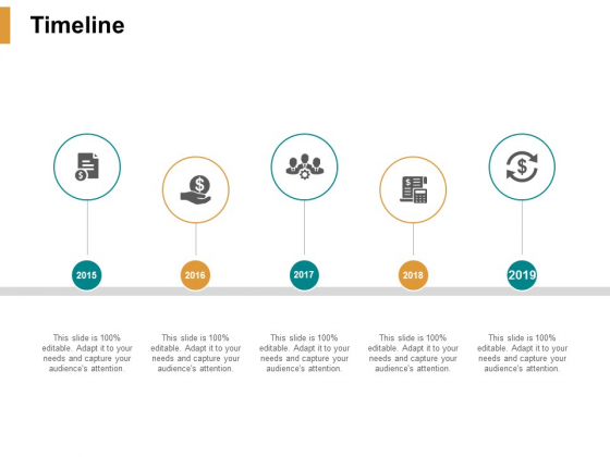 Timeline 2015 To 2019 Ppt PowerPoint Presentation Infographics Slides