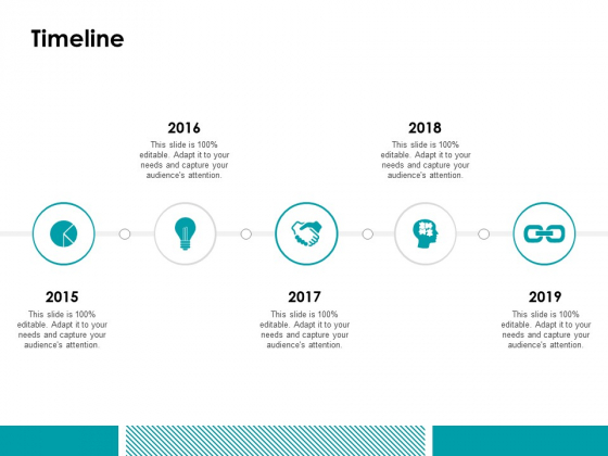 Timeline 2015 To 2019 Ppt Powerpoint Presentation Inspiration Visuals