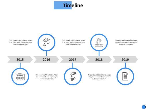 Timeline 2015 To 2019 Ppt Powerpoint Presentation Outline Ideas