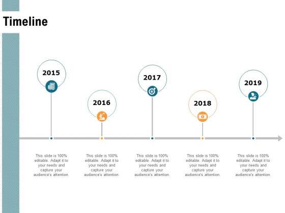 Timeline 2015 To 2019 Years Ppt PowerPoint Presentation Diagram Ppt