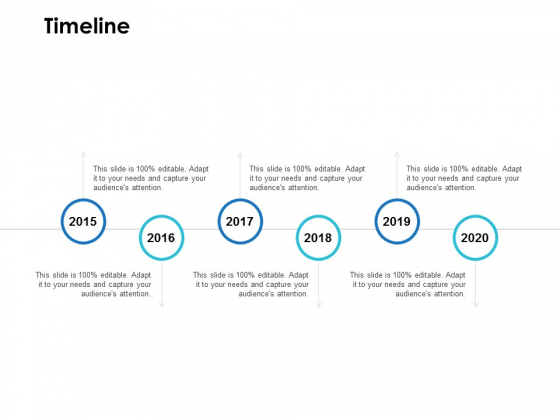 Timeline 2015 To 2020 Ppt PowerPoint Presentation Infographic Template Pictures