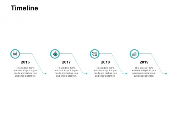 Timeline 2016 To 2019 Ppt PowerPoint Presentation Gallery Rules