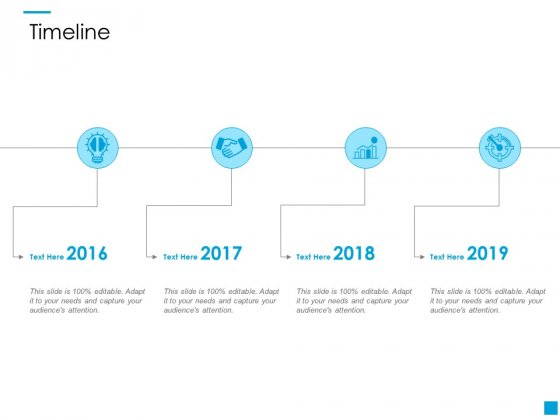 Timeline 2016 To 2019 Ppt PowerPoint Presentation Outline Graphics Design