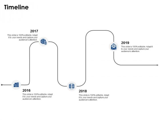 Timeline 2016 To 2019 Ppt PowerPoint Presentation Outline Layout