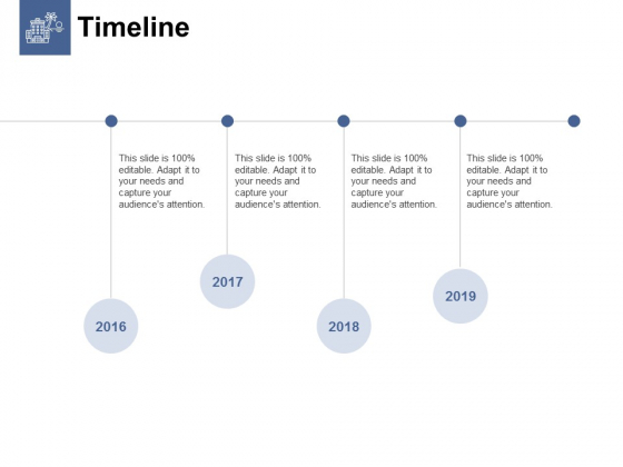 Timeline 2016 To 2019 Ppt PowerPoint Presentation Slides Infographics