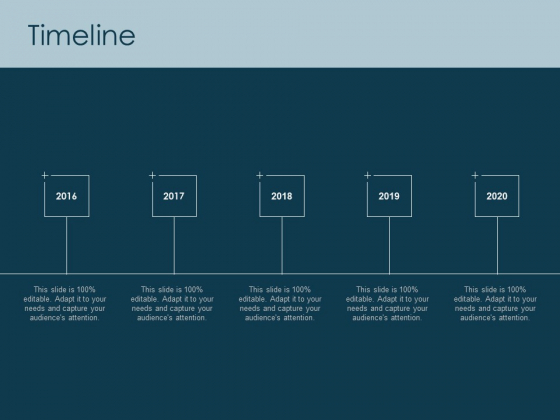 Timeline 2016 To 2020 Ppt PowerPoint Presentation File Sample