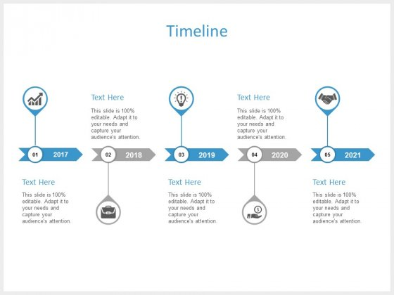 Timeline 2017 To 2021 Ppt PowerPoint Presentation Icon Influencers