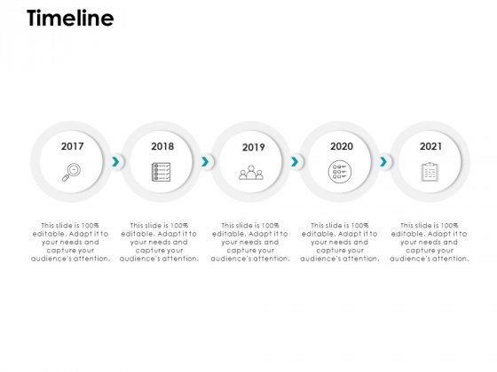 Timeline 2017 To 2021 Years Ppt PowerPoint Presentation Layouts Skills