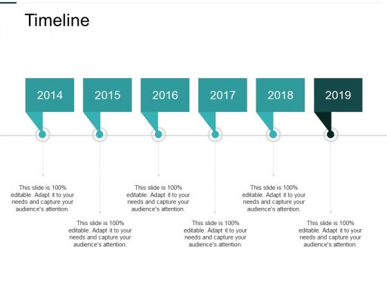 Timeline And Years Ppt PowerPoint Presentation Infographic Template Structure