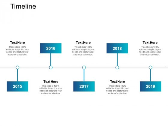 Timeline And Years Ppt PowerPoint Presentation Outline Design Inspiration