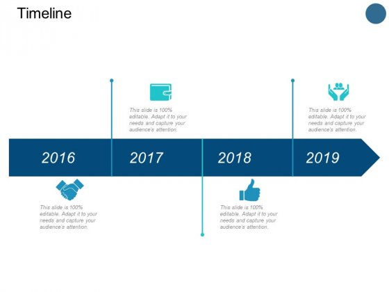 Timeline And Years Ppt PowerPoint Presentation Pictures