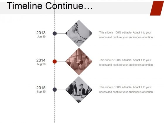 Timeline Continue Ppt PowerPoint Presentation Ideas Display
