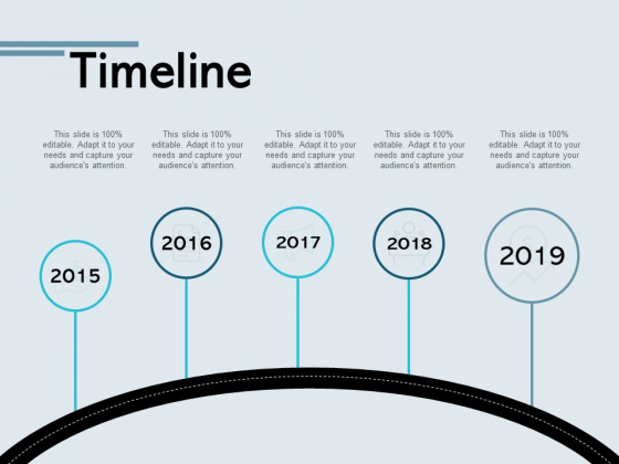 Timeline Five Years Ppt PowerPoint Presentation Model Layout Ideas
