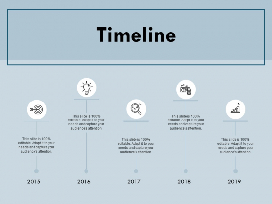 Timeline Five Years Roadmap Ppt PowerPoint Presentation Good