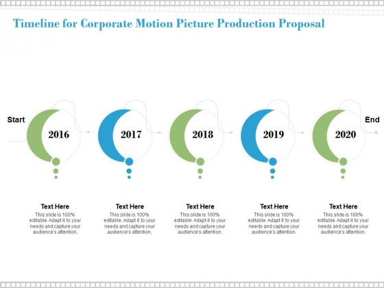 Timeline For Corporate Motion Picture Production Proposal Ppt PowerPoint Presentation Gallery Background Image