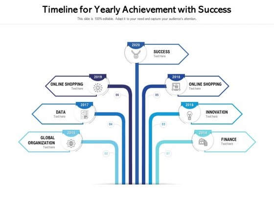 Timeline For Yearly Achievement With Success Ppt PowerPoint Presentation File Backgrounds PDF