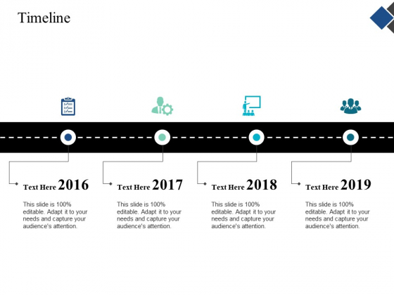 Timeline Four Year Process Ppt Powerpoint Presentation Infographics Deck