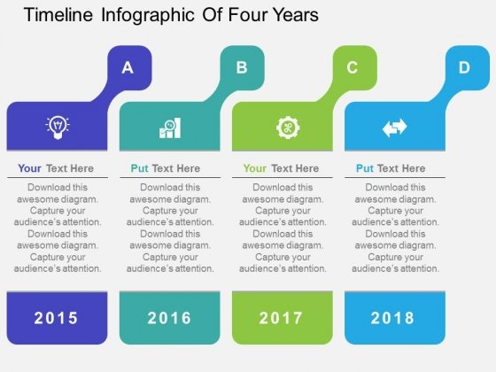 Timeline Infographic Of Four Years Powerpoint Templates