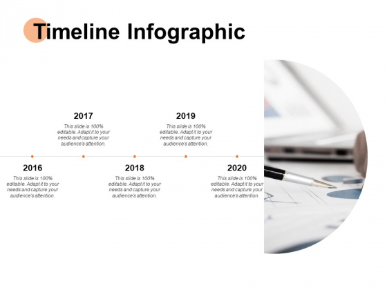 Timeline Infographic Ppt PowerPoint Presentation Show Samples