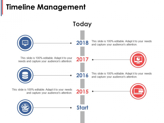 Timeline Management Ppt PowerPoint Presentation Summary Ideas