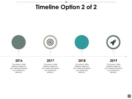 Timeline Option 2 Of 2 Contribution Ppt PowerPoint Presentation Inspiration