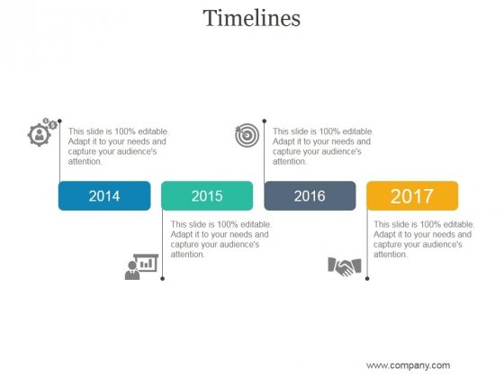 timelines ppt powerpoint presentation infographic template