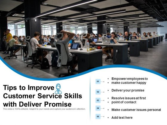 Tips To Improve Customer Service Skills With Deliver Promise Ppt PowerPoint Presentation Layouts Example PDF