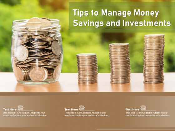 Tips To Manage Money Savings And Investments Ppt PowerPoint Presentation File Information PDF