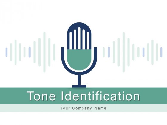 Tone Identification Technology Mobile Ppt PowerPoint Presentation Complete Deck