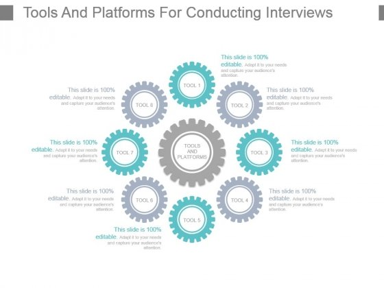 Tools And Platforms For Conducting Interviews Powerpoint Show