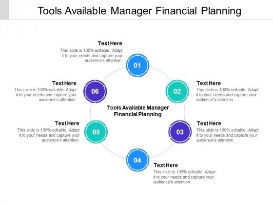 Tools Available Manager Financial Planning Ppt PowerPoint Presentation Slides Smartart Cpb Pdf