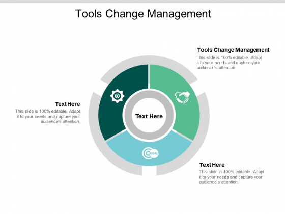 Tools Change Management Ppt PowerPoint Presentation Styles Graphics Pictures Cpb