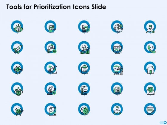 Tools For Prioritization Icons Slide Ppt PowerPoint Presentation Layouts Design Ideas PDF