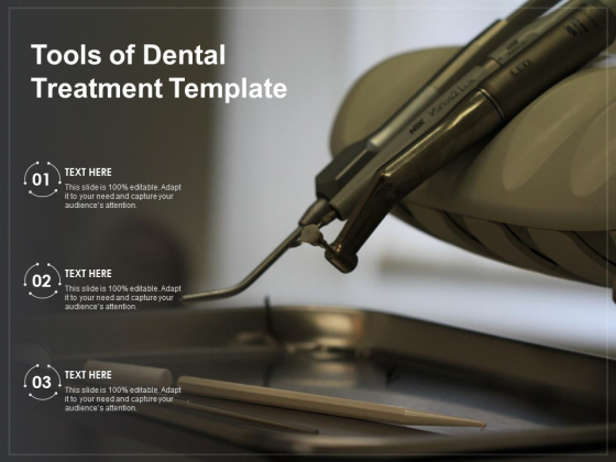 Tools Of Dental Treatment Template Ppt PowerPoint Presentation Ideas Backgrounds PDF