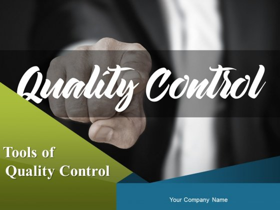 Tools Of Quality Control Ppt PowerPoint Presentation Complete Deck With Slides