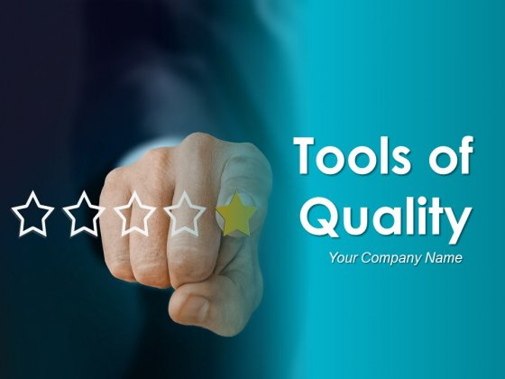 Tools Of Quality Ppt PowerPoint Presentation Complete Deck With Slides