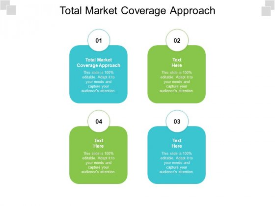 Total Market Coverage Approach Ppt PowerPoint Presentation Pictures Styles Cpb Pdf